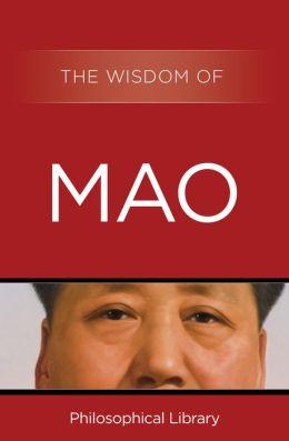 The Wisdom of Mao