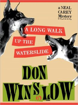 A Long Walk Up the Water Slide (Neal Carey Series #4)