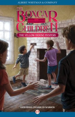 The Yellow House Mystery (The Boxcar Children Series #3)