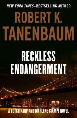 Reckless Endangerment (Butch Karp Series #10)