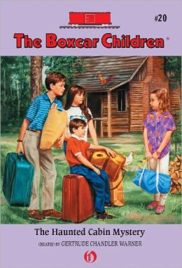 The Haunted Cabin Mystery (The Boxcar Children Series #20)
