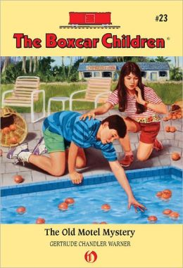 The Old Motel Mystery (The Boxcar Children Series #23)