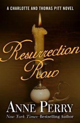 Resurrection Row (Thomas and Charlotte Pitt Series #4)