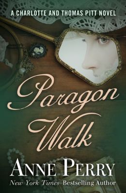 Paragon Walk (Thomas and Charlotte Pitt Series #3)