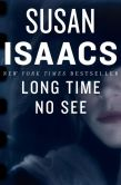 Book Cover Image. Title: Long Time No See, Author: Susan Isaacs