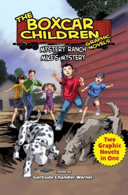 Mystery Ranch & Mike's Mystery: Two Complete Boxcar Children Graphic Novels