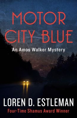 Motor City Blue (Amos Walker Series #1)
