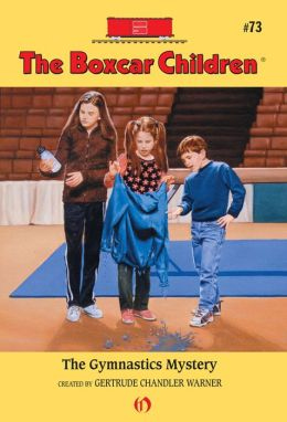 The Gymnastics Mystery: The Boxcar Children Mysteries