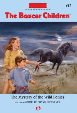 The Mystery of the Wild Ponies: The Boxcar Children Mysteries