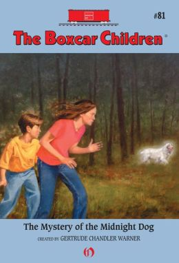 The Mystery of the Midnight Dog: The Boxcar Children Mysteries