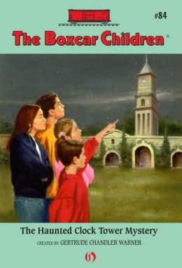 The Haunted Clock Tower Mystery: The Boxcar Children Mysteries