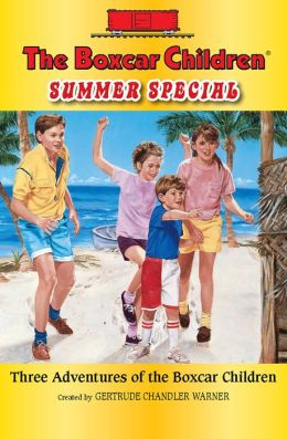 The Boxcar Children Summer Special: Three Adventures of the Boxcar Children