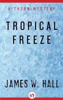Tropical Freeze (Thorn Series #2)