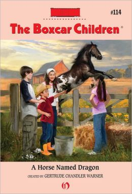 A Horse Named Dragon: The Boxcar Children Mysteries #114
