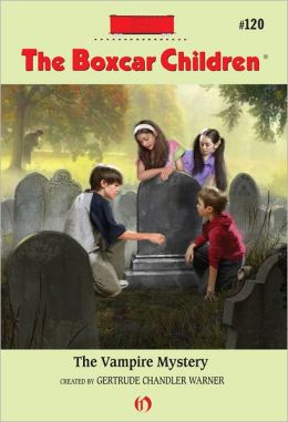 The Vampire Mystery (The Boxcar Children Series #120)