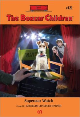Superstar Watch: The Boxcar Children Mysteries #121