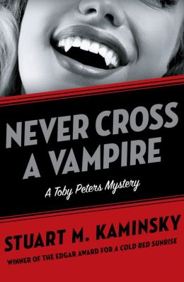 Never Cross a Vampire (Toby Peters Series #5)