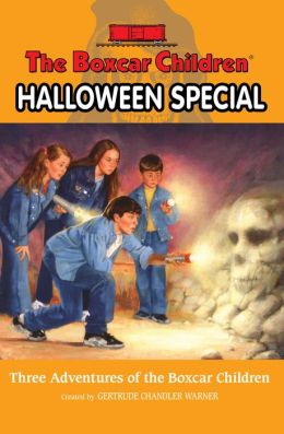 The Boxcar Children Halloween Special: Three Adventures of the Boxcar Children