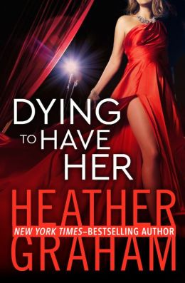 Dying to Have Her: A Valentine Valley Novel