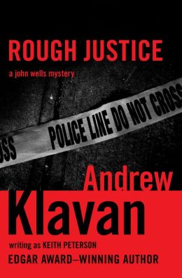 Rough Justice: A John Wells Mystery