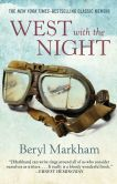 Book Cover Image. Title: West with the Night, Author: Beryl Markham