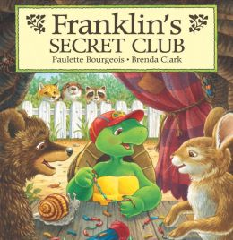Franklin's Secret Club: A Classic Franklin Story (Read-Aloud Edition)
