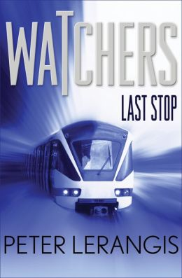 Last Stop (Watchers Series #1)