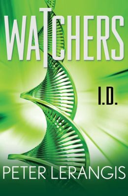 I.D.: Watchers (Book Three)