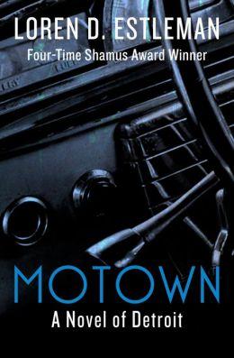 Motown: A Novel of Detroit