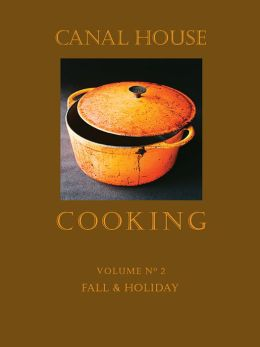 Canal House Cooking Volume No. 2: Fall & Holiday (PagePerfect NOOK Book)