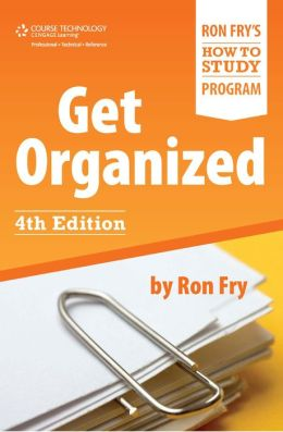 Get Organized: Fourth Edition