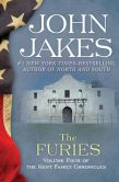 John Jakes - The Furies: The Kent Family Chronicles (Book Four)