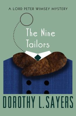 The Nine Tailors: A Lord Peter Wimsey Mystery (Book Eleven)