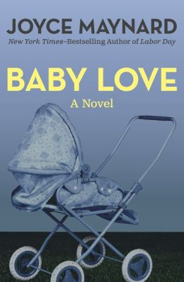 Baby Love: A Novel