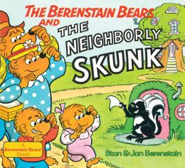 The Berenstain Bears and the Neighborly Skunk