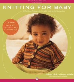 Knitting for Baby: 30 Heirloom Projects with Complete How-to-Knit Instructions (PagePerfect NOOK Book)
