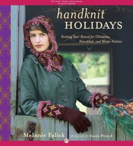 Handknit Holidays: Knitting Year-Round for Christmas, Hanukkah, and Winter Solstice (PagePerfect NOOK Book)