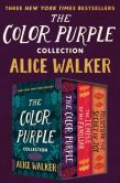 Book Cover Image. Title: The Color Purple Collection:  The Color Purple, The Temple of My Familiar, and Possessing the Secret of Joy, Author: Alice Walker