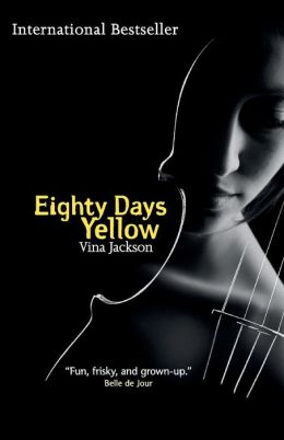 Eighty Days Yellow: Book One of the Eighty Days Trilogy