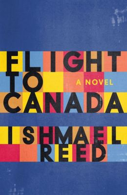 Flight to Canada: A Novel