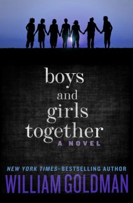 Boys and Girls Together: A Novel