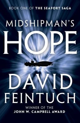 Midshipman's Hope (Seafort Saga Series #1)