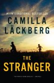 Book Cover Image. Title: The Stranger:  A Novel, Author: Camilla Lackberg