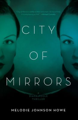City of Mirrors: A Diana Poole Thriller