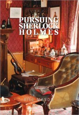 Pursuing Sherlock Holmes