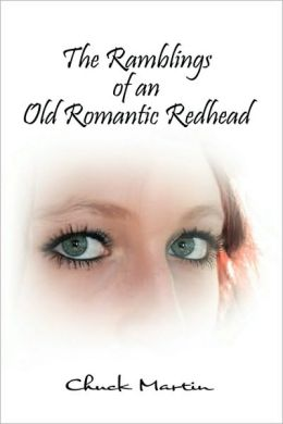 The Ramblings of an Old Romantic Redhead