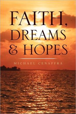 Faith, Dreams & Hopes