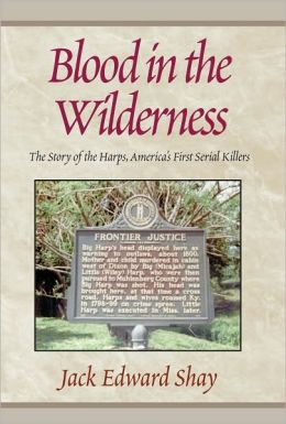 Blood In The Wilderness: The Story of the Harps, America's First Serial Klr