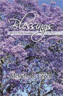 Blessings: Vol.1 A Poetry Anthology