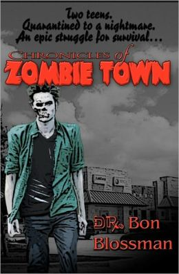 Chronicles Of Zombie Town